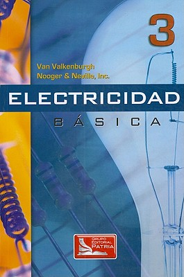 Electricidad Basica, Vol.3 = Basic Electricity, Vol.3 9789682603839