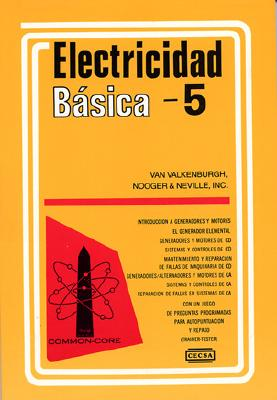Electricidad Basica, Vol. 5 = Basic Electricity, Vol.5 9789682604331