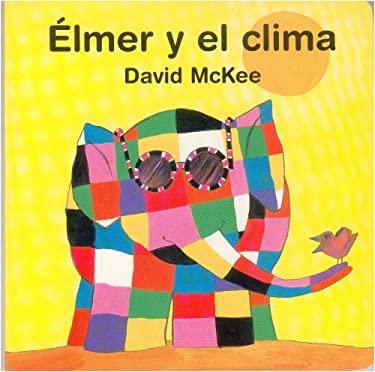 Elmer y El Clima 9789681660673