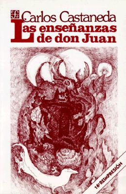 Ensenanzas de Don Juan = The Teachings of Don Juan 9789681601690