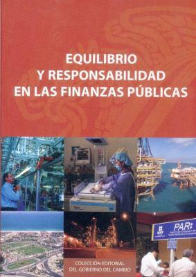 Equilibrio y Responsabilidad en las Finanzas Publicas 9789681678852
