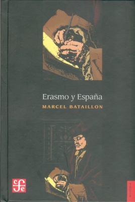 Erasmo y Espana 9789681610692