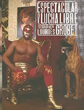 Espectacular de Lucha Libre 9789686842975