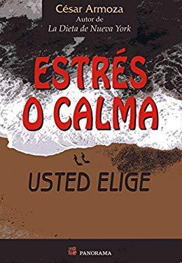 Estres O Calma 9789683813749