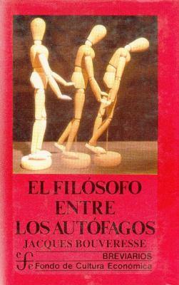 Filosofo Entre Los Autofagos 9789681631918