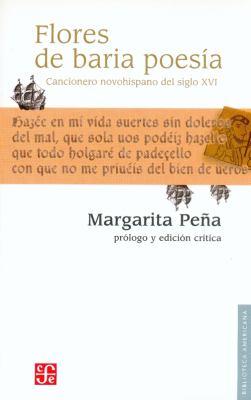 Flores de Baria Poesia: Cancionero Novohispano del Siglo XVI 9789681673284