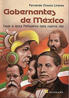 Gobernantes de Mexico = Mexican Rulers 9789683802606