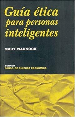Guia Etica Para Personas Inteligentes 9789681668150