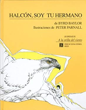 Halcon, Soy Tu Hermano = Hawk, I'm Your Brother 9789681636524