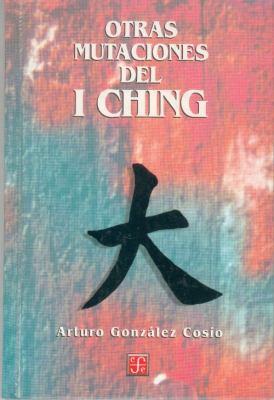 Otras Mutaciones del I Ching 9789681656065