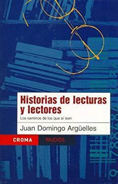 Historias de Lecturas y Lectores 9789688536087