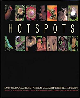 Hotspots: Earth's Biologically Richest and Most Endangered Terrestrial Ecoregions