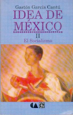 Idea de Mexico II: El Socialismo 9789681634605