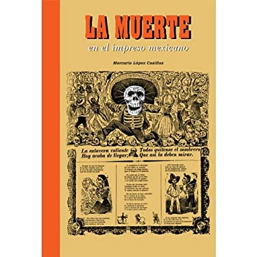 Images of Death in Mexican Prints 9789685208895