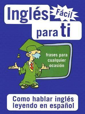 Ingles Facil Para Ti 9789685768559