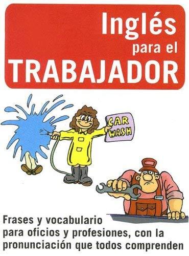 Ingles Para el Trabajador 9789685768528