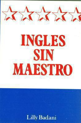 Ingles Sin Maestro = Easy English Without a Teacher 9789686769982