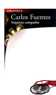 Inquieta Compania = Uncomfortable Company 9789681911447