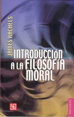 Introduccion a la Filosofia Moral 9789681679064