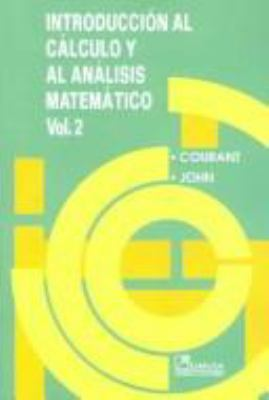 Introduccion al calculo y al analisis matematico II / Introduction To Calculus and Analysis, Volume II (Spanish Edition)