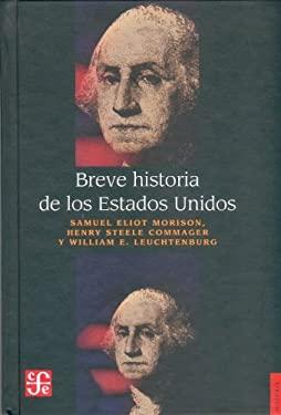 Breve Historia de Los Estados Unidos 9789681660451