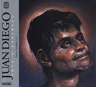 Juan Diego: Arte y Espiritu 9789681911249