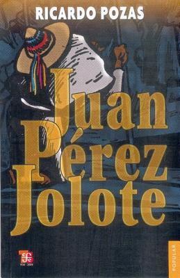 Juan Perez Jolote 9789681603281