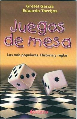 Juegos de Mesa: Los Mas Populares. Historia y Reglas