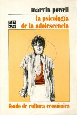 La Psicologia de La Adolescencia 9789681603984