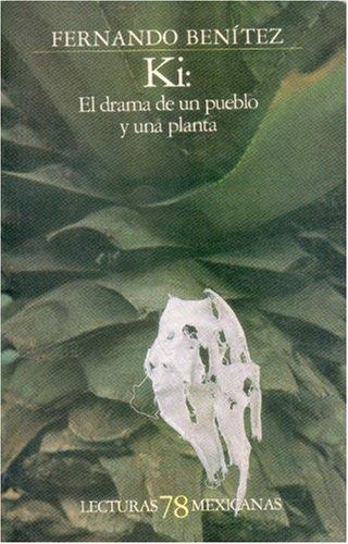 KI: El Drama de Un Pueblo y de Una Planta 9789681618698