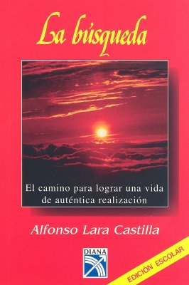 La Busqueda = The Quest-In Search of Your True Identity 9789681311193