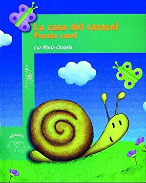 La Casa del Caracol (the Snail's House): Poesia Coral 9789681906139