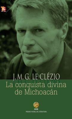 La Conquista Divina de Michoacan 9789681619978