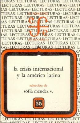 La Crisis Internacional y La Am'rica Latina, II 9789681624385