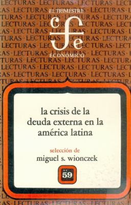 La Crisis de La Deuda Externa En La Am'rica Latina, II 9789681626617