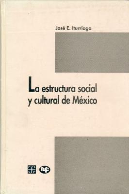 La Estructura Social y Cultural de M'Xico 9789681645069