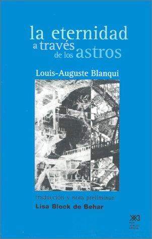 La Eternidad A Traves de los Astros: Hipotesis Astronomica 9789682322303