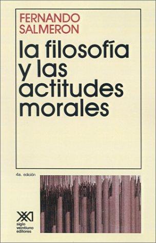 La Filosofia y las Actitudes Morales 9789682303173