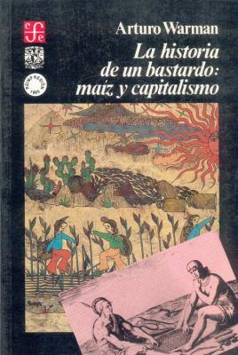 La Historia de Un Bastardo: Ma-Z y Capitalismo 9789681630003