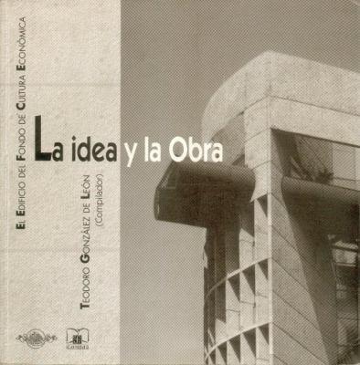 La Idea y La Obra 9789681643973