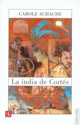 La India de Cortes 9789681674410