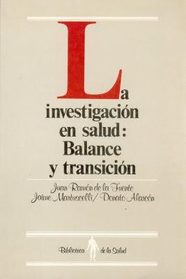 La Investigacin En Salud: Balance y Transicin 9789681634629