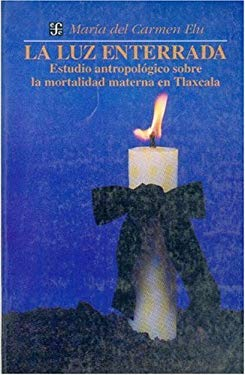 La Luz Enterrada 9789681639969