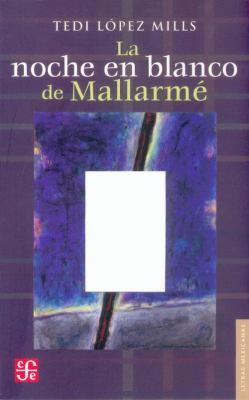 La Noche En Blanco de Mallarme 9789681677992