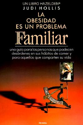 Spanish Fat Is a Family Affair: A Guide for People with Eating Disorders and Those Who Love Them