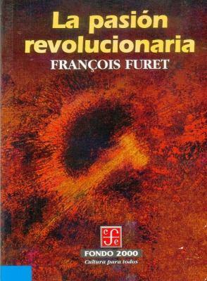 La Pasion Revolucionaria 9789681655662
