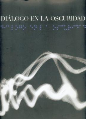 Dialogo En La Oscuridad 9789681674342