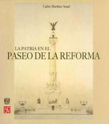 La Patria en el Paseo de la Reforma 9789681674564