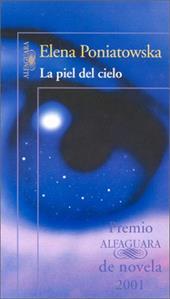La Piel del Cielo = The Sky's Skin