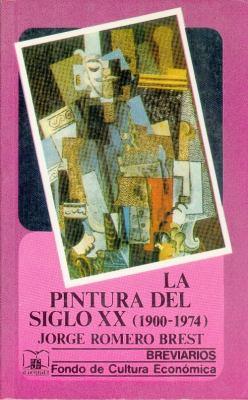 La Pintura del Siglo XX 9789681601492